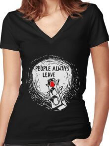 People Always Leave Women's Fitted V-Neck T-Shirt