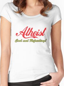 "Atheist ""Cool and Refreshing!"" (On any color) Women's Fitted Scoop T-Shirt"