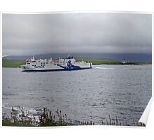 Northlink Orkney Ferry and Hoy Low Lighthouse. Scotland Poster