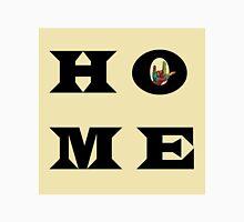 """I Love You"" HOME Unisex T-Shirt"