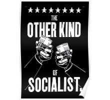 The Other Kind of Socialist - Drinking! Poster