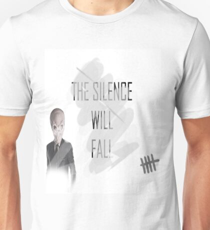 The Silence's always watching Unisex T-Shirt