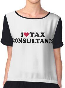 I love tax consultants Chiffon Top