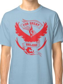 For Great Valor! Classic T-Shirt