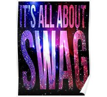 its all about swag Poster