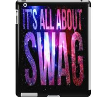 its all about swag iPad Case/Skin