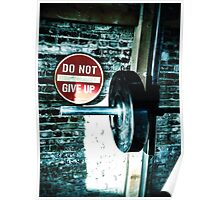 DO NOT GIVE UP Poster