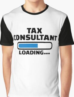 Tax consultant loading Graphic T-Shirt