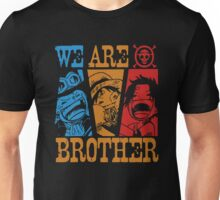 We Are Brothers - Portgas D Ace, Monkey D Luffy, Sabo One Piece Unisex T-Shirt