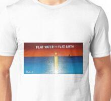 Flat Water - Flat Earth Unisex T-Shirt