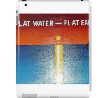 Flat Water - Flat Earth iPad Case/Skin