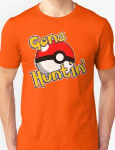 Gone Huntin' Pokemon  Unisex T-Shirt