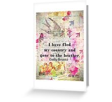 Whimsical cute  Emily Bronte quote - Wuthering Heights Greeting Card