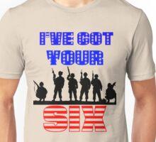 I've Got Your Six Unisex T-Shirt