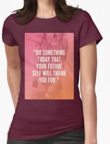 Do Something Today Womens Fitted T-Shirt