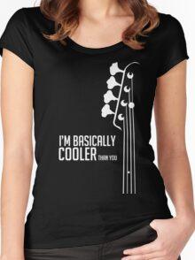 I'm Bassically Cooler Than You - Bass Player Tee - Bass Guitarist - Bassist Women's Fitted Scoop T-Shirt