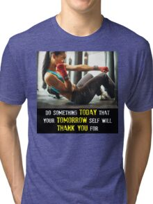 Do Something Today Tri-blend T-Shirt