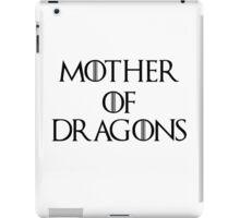 Mother Of Dragons II iPad Case/Skin