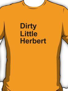 dirty little herbert T-Shirt