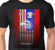 Freedom Is More Than A Word Liberty Unisex T-Shirt