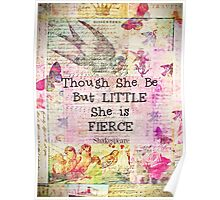 She is Fierce,  Shakespeare Art Quote  Poster