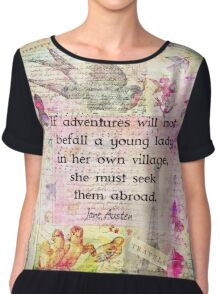 Jane Austen whimsical travel quote Chiffon Top