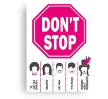 Don't Stop... (Pink Color) - Music Poster - Michael Jackson - Queen - Rihanna - Journey - Fleetwood Mac Canvas Print