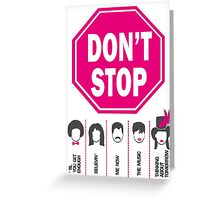 Don't Stop... (Pink Color) - Music Poster - Michael Jackson - Queen - Rihanna - Journey - Fleetwood Mac Greeting Card