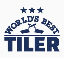 World's best tiler by Designzz