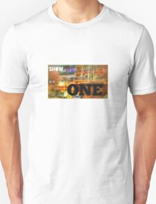 We Are ONE T-Shirt T-Shirt