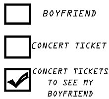 Concert tickets to see my boyfriend! by Lucie Jayne Bates