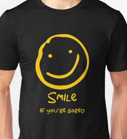 Smile if You're Bored (Text Version) Unisex T-Shirt