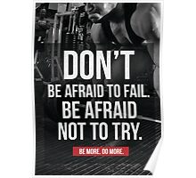 Don't Be Afraid To Fail Poster