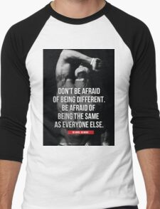 Don't Be Afraid Of Being Different Men's Baseball ¾ T-Shirt