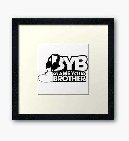 Blame Your Brother Podcast Framed Print