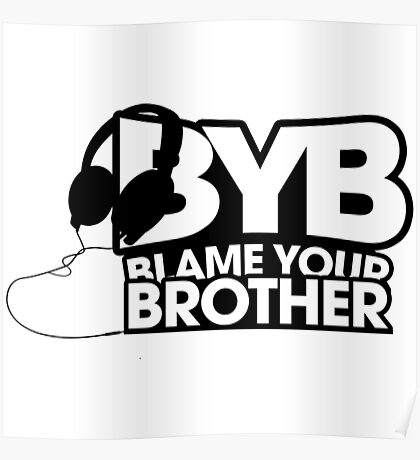 Blame Your Brother Podcast Poster