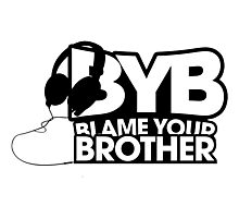 Blame Your Brother Podcast Photographic Print