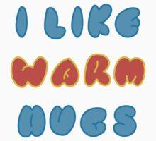 I Like Warm Hugs Kids Tee