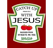 Catch up with Jesus T-shirt  Photographic Print