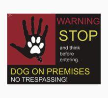WARNING Dog on premises. T-Shirt
