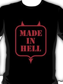 Made In Hell T-Shirt