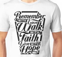 Remember with Love Unisex T-Shirt
