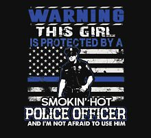 Warning this girl is protected by a  Smokin Hot Police officer and I'm Not afraid to use Him Womens Fitted T-Shirt