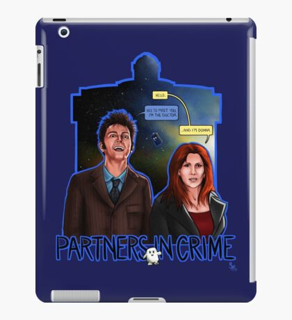 Partners In Crime Doctor Who Tenth Doctor Donna Noble David Tennant Catherine Tate #DTfan4life  iPad Case/Skin