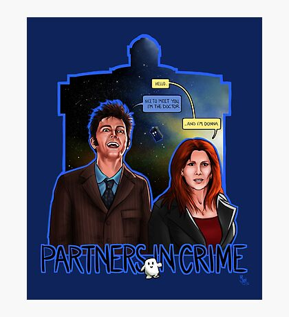 Partners In Crime Doctor Who Tenth Doctor Donna Noble David Tennant Catherine Tate #DTfan4life  Photographic Print