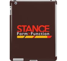 Stance form > function (3) iPad Case/Skin