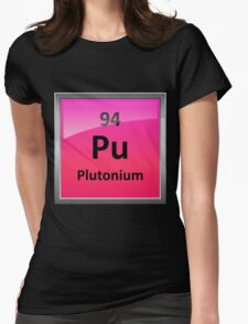 Plutonium Periodic Table Element Symbol Womens Fitted T-Shirt
