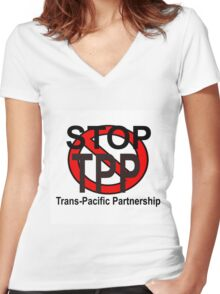 STOP TPP - TRANS-PACIFIC PARTNERSHIP Women's Fitted V-Neck T-Shirt