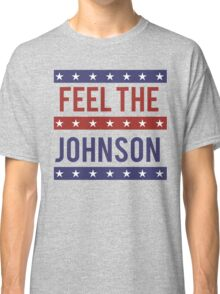 Feel the Johnson Classic T-Shirt
