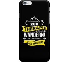 Der Berg ruft! iPhone Case/Skin